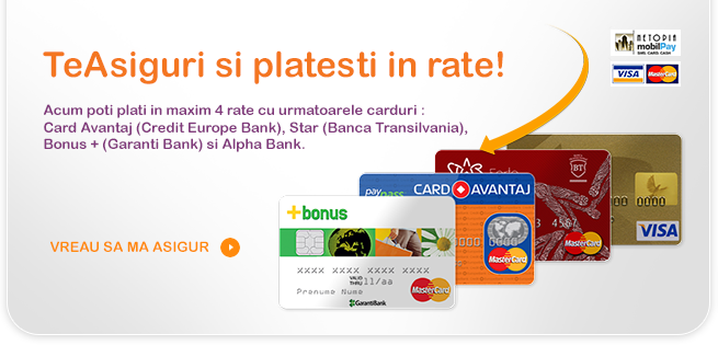 TeAsiguri si platesti in rate